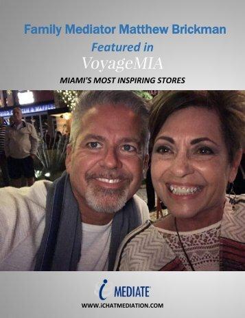 Family Divorce Mediator Matthew Brickman Featured in VoyageMIA