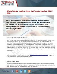 Fatty Methyl Ester Sulfonate Market Size, Share, Trends, Analysis and Forecast Report to 2021:Radiant Insights, Inc