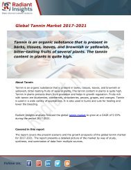 Tannin Market Size, Share, Trends and Forecast Report to 2021:Radiant Insights, Inc