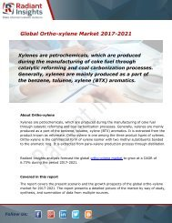 Ortho-xylene Market Size, Share, Trends, Analysis and Forecast Report to 2021:Radiant Insights, Inc