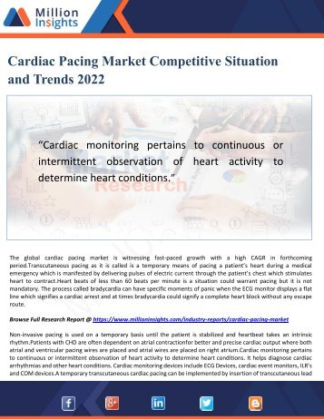 Cardiac Pacing Market Competitive Situation and Trends 2022