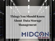 Things You Should Know About Data Storage Management