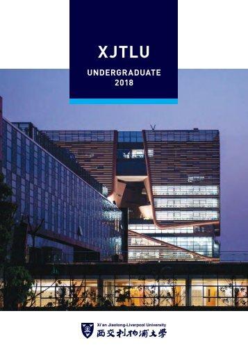 XJTLU Undergraduate Booklet 2018