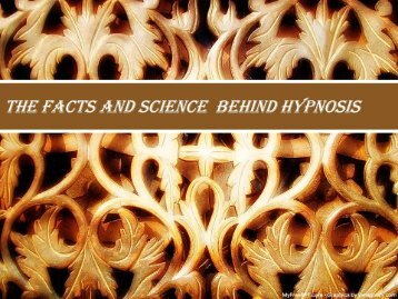The Facts And Science Behind Hypnosis