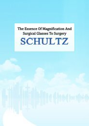 The Essence Of Magnification And Surgical Glasses To Surgery