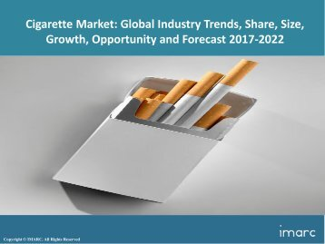 Global Cigarette Market Share, Size and Forecast 2017-2022
