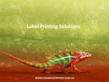 Label Printing Solutions - Chameleon Print Group
