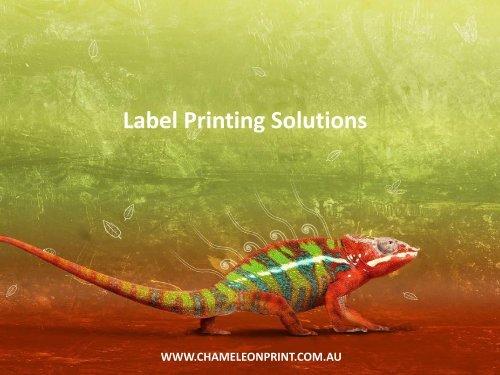 Label Printing Solutions - Chameleon Print Group