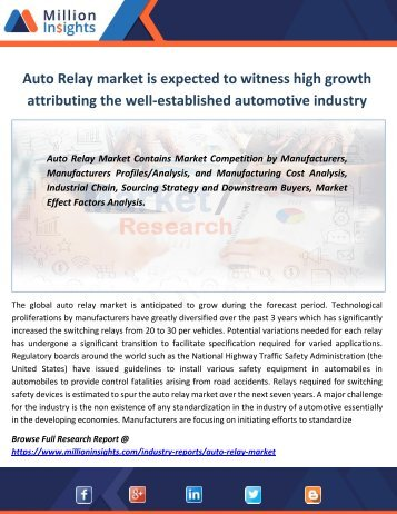 Auto Relay market is expected to witness high growth attributing the well-established automotive industry