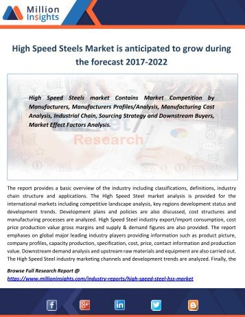 High Speed Steels Market is anticipated to grow during the forecast 2017-2022