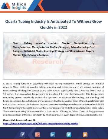Quartz Tubing Industry Is Anticipated To Witness Grow Quickly in 2022
