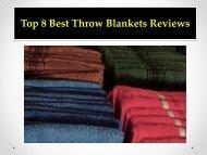 Top 8 Best Throw Blankets Reviews