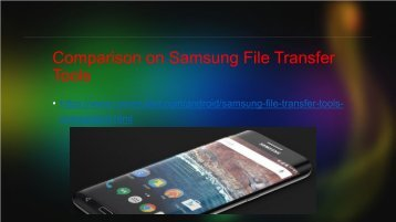 Samsung File Transfer Software Comparison