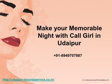 Make Your  Memorable night  With Call Girl in Udaipur