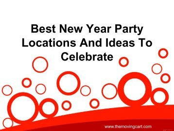 Best New Year Party Locations And Ideas To Celebrate