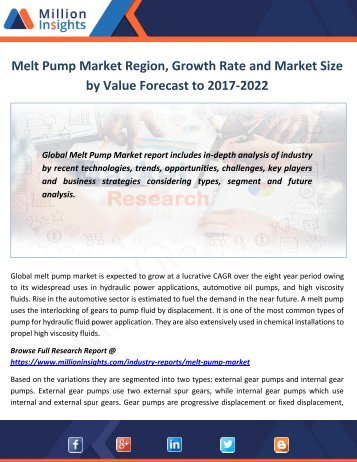 Melt Pump Market Region, Growth Rate and Market Size by Value Forecast to 2017-2022