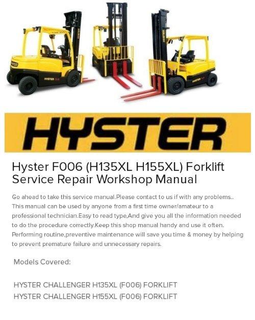 Hyster F006 (H135XL H155XL) Forklift Service Repair Workshop