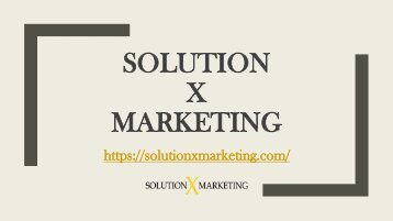 Solution X Marketing | Graphic Design San Jose