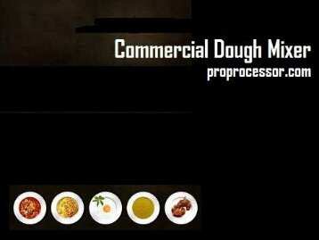 Dough Mixer by ProProcessor