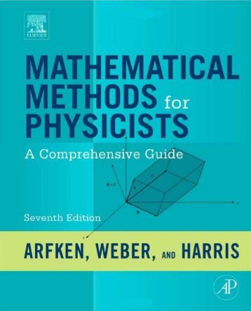 Mathematical Methods for Physicists - 7th Edition