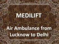 Book Low Fare Air Ambulance from Lucknow to Delhi by Medilift