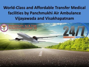 World-Class and Affordable Transfer Medical facilities by Panchmukhi Air Ambulance in Siliguri and Silchar