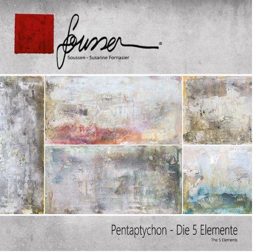 SOUSSEN - The 5 Elements (Pentaptychon)