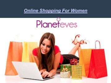 Online Shopping for Women Trendy Fashion - Planeteves.com