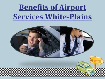 Benefits of Airport Services White-Plains