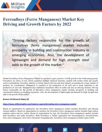 Ferroalloys (Ferro Manganese) Market Key Driving and Growth Factors by 2022