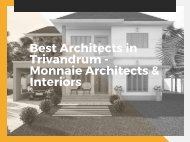 Best Architects in Trivandrum - Monnaie Architects & Interiors
