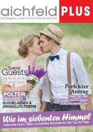 Das Hochzeitsspecial 2018 im Aichfeld Plus Magazin