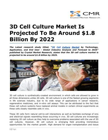 3D Cell Culture Market Is Projected To Be Around $1.8  Billion By 2022