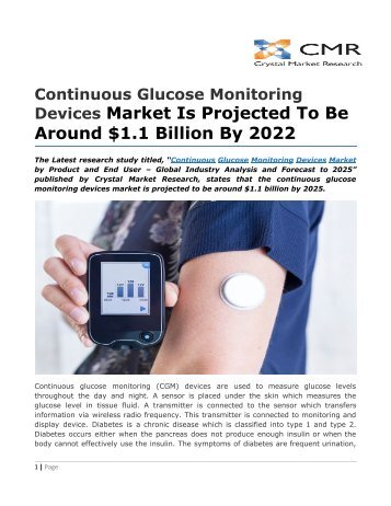 Continuous Glucose Monitoring Devices Market Is Projected To Be Around $1.1 Billion By 2022