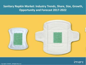 Global Sanitary Napkin Market Share, Research, Price Trends and Forecast 2017-2022