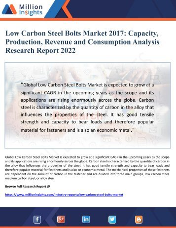 Low Carbon Steel Bolts Market 2017 Capacity, Production, Revenue and Consumption Analysis Research Report 2022