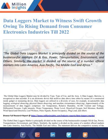 Data Loggers Market to Witness Swift Growth Owing To Rising Demand from Consumer Electronics Industries Till 2022