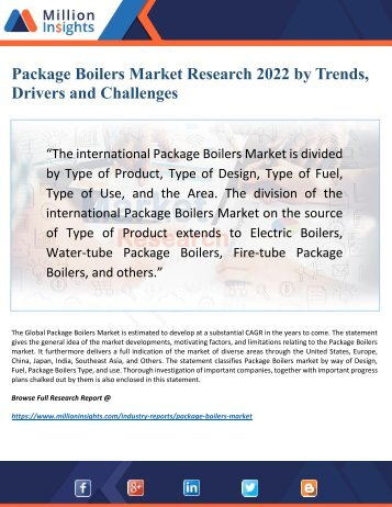 Package Boilers Market 2022: Key Trends, Drivers and Profile Analysis Forecast