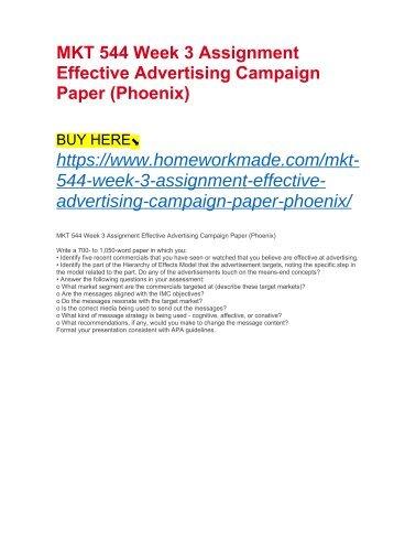 MKT 544 Week 3 Assignment Effective Advertising Campaign Paper (Phoenix)