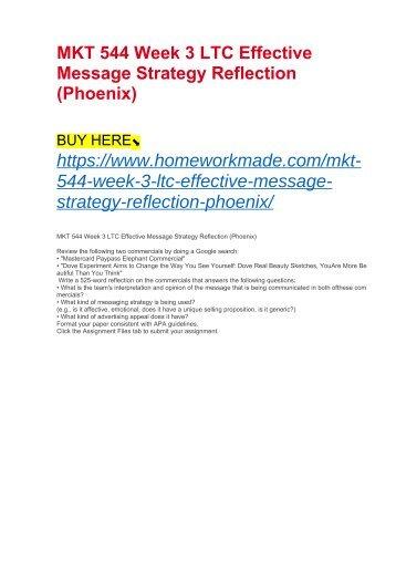 MKT 544 Week 3 LTC Effective Message Strategy Reflection (Phoenix)
