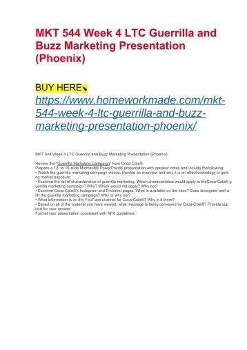 MKT 544 Week 4 LTC Guerrilla and Buzz Marketing Presentation (Phoenix)