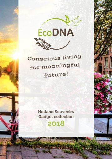 Ecodna - Holland Souvenir collection 2018a