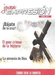 Expresión Joven Abril 2017 - ¡Bájate de la Cruz!