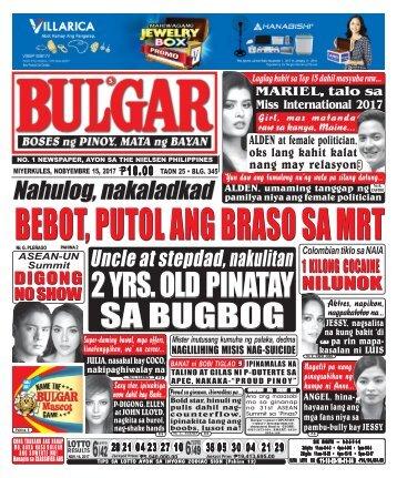 NOVEMBER 15, 2017 BULGAR: BOSES NG PINOY, MATA NG BAYAN