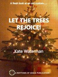 LET THE TREES REJOICE