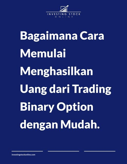 Mengenal Jenis-jenis Transaksi di Binary Option