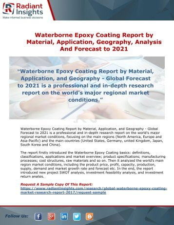 Waterborne Epoxy Coating Market: By Material, Application, Geography, Analysis And Forecast to 2021