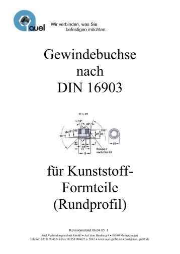 Gewindebuchse nach DIN 16903 für Kunststoff- Formteile (Rundprofil)