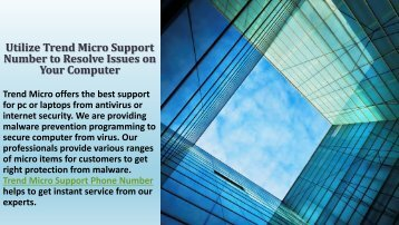 Utilize Trend Micro Support Number to Resolve Issues