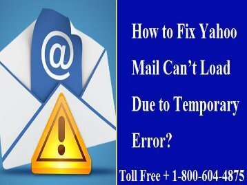 1-800-604-4875 Fix Yahoo Mail Can't Load Due To Temporary Error